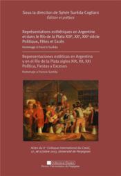 Representations esthetiques en argentine et dans le rio de la plata xixe xxe xxi - Couverture - Format classique