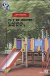 Projet d'établissement et accueil des jeunes enfants - Couverture - Format classique