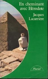 En Cheminant Avec Herodote - Collection Pluriel. - Couverture - Format classique
