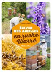 Élever des abeilles en ruche Warré - Couverture - Format classique