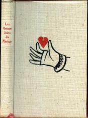LES QUINZE JOIES DU MARIAGE - suivi de LE PETIT JEHAN DE SAINTRE. - Couverture - Format classique