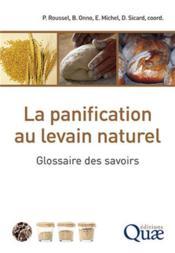 La panification au levain naturel ; glossaire des savoirs - Couverture - Format classique