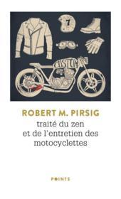 Traité du zen et de l'entretien des motocyclettes - Couverture - Format classique