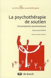 La psychothérapie de soutien ; une perspective psychanalytique - Intérieur - Format classique