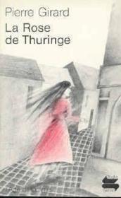 Rose De Thuringe (La) - Couverture - Format classique
