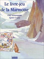 Le livre-jeu de la marmotte - Couverture - Format classique