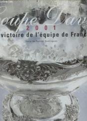 Coffret Coupe Davis 2001 ; La Victoire De L'Equipe De France - Couverture - Format classique