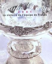 Coffret Coupe Davis 2001 ; La Victoire De L'Equipe De France - Intérieur - Format classique