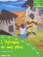 L'afrique de mes peres - Couverture - Format classique