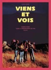 Viens Et Vois, Temps Fort Vers La Profession De Foi, Livre Jeunes - Couverture - Format classique