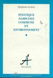 Politique agricole commune et environnement - Couverture - Format classique