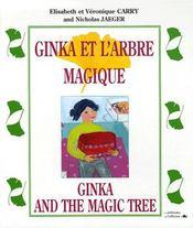 Ginka et l'arbre magique ; Ginka and the magic tree ; 8/12 ans - Couverture - Format classique