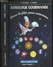 Astrologie Gourmande - T.1 L'Hiver - Couverture - Format classique