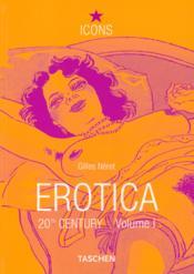 Erotica 20th century. from rodin to picasso-trilingue - Couverture - Format classique