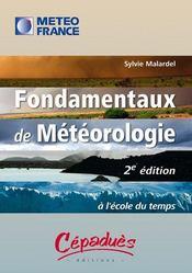 Fondamentaux de météorologie ; à l'école du temps (2e édition) - Couverture - Format classique