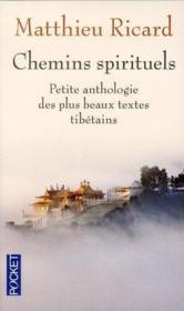 Chemins spirituels ; petite anthologie des plus beaux textes tibétains - Couverture - Format classique
