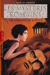 Les mystères romains t.7 ; les ennemis de Jupiter - Couverture - Format classique
