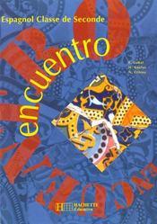 Encuentro - 2de - livre de l'eleve - edition 1994 - Intérieur - Format classique