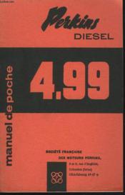 Manuel De Poche Pour Moteurs Diesel Perkins. 4.99 - Couverture - Format classique