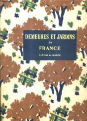 Demeures Et Jardins De France. - Couverture - Format classique