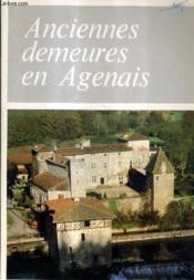 Anciennes Demeures En Agenais. - Couverture - Format classique