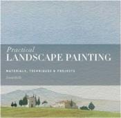 Practical landscape painting: materials, technique & projects - Couverture - Format classique