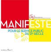 Manifeste pour le service public du 21e siècle - Couverture - Format classique