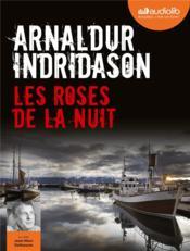 Les enquêtes d'Erlendur Sveinsson t.2 ; les roses de la nuit - Couverture - Format classique