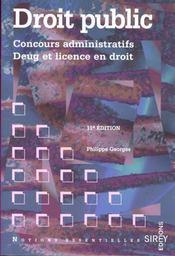 Droit Public - Concours Administratifs - Deug Et Licence En Droit 11eme Edition - Intérieur - Format classique