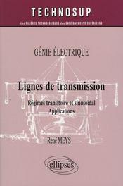 Génie électrique ; lignes de transmission ; régimes transitoire et sinusoïdal, applications - Intérieur - Format classique