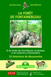 La forêt de Fontainebleau - Couverture - Format classique