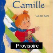 Camille va au parc - Couverture - Format classique