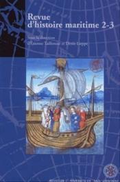 Revue D'Histoire Maritime T.2-3 ; Histoire Maritime ; Outre-Mer ; Relations Internationales - Couverture - Format classique