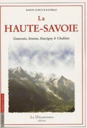 La Haute-Savoie ; Genevoix, Sémine, Faucigny & Chablais - Couverture - Format classique