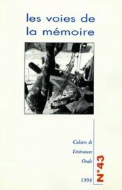 Cahiers De Litterature Orale T.43 ; Les Voies De La Mémoires - Couverture - Format classique