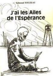 J'Ai Les Ailes De L'Esperance - Intérieur - Format classique