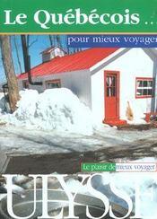 Le Quebecois Pour Mieux Voyager - Intérieur - Format classique