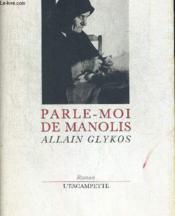 Parle-moi de Manolis - Couverture - Format classique