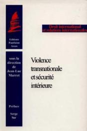 Violence transnationale et securite interieure [colloque, 28 mars 1998] - Couverture - Format classique