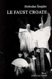 Le faust croate - Couverture - Format classique