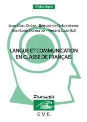 Langue et communication en classe de français - Couverture - Format classique