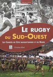 Le rugby du Sud-Ouest - Intérieur - Format classique
