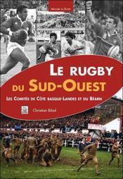 Le rugby du Sud-Ouest - Couverture - Format classique