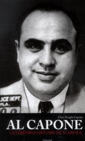 Al Capone ; la veritable histoire de Scarface - Couverture - Format classique