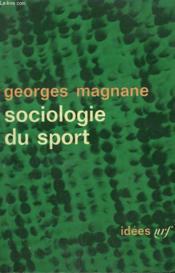 Sociologie Du Sport. Collection : Idees N° 57 - Couverture - Format classique