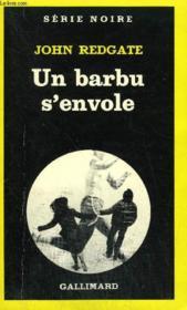 Collection : Serie Noire N° 1766 Un Barbu S'Envole - Couverture - Format classique