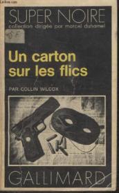 Collection Super Noire N° 94. Un Carton Sur Les Flics. - Couverture - Format classique