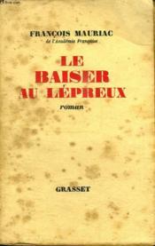 Le Baiser Au Lepreux. - Couverture - Format classique