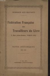 Federation Francaise Des Travailleurs Du Livre : Notes Historiques 1881-1925 - Couverture - Format classique