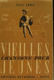 Vieilles Chansons Pour Jeunes - Couverture - Format classique